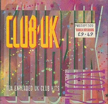 Club UK - Ten Extended UK Club Hits