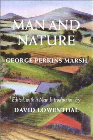 Man and Nature (Weyerhaeuser Environmental Classic)