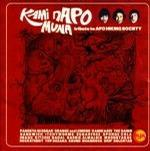 Kami nAPO Muna - Tribute to APO Hiking Society - Philippine Music CD