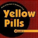 Yellow Pills, Vol. 2: More of the Best of American Pop