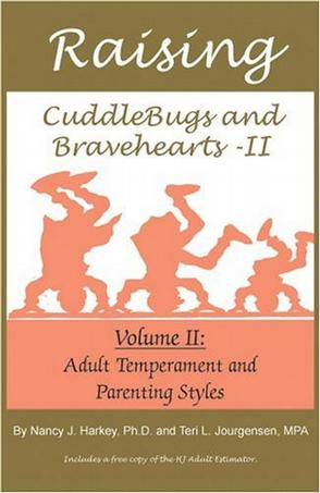 Raising CuddleBugs and BraveHearts Vol. II