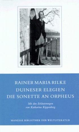 Duineser Elegien / Die Sonette an Orpheus.