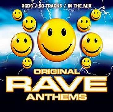 Original Rave Anthems