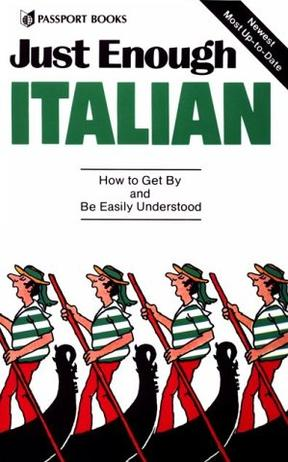 Just Enough ITALIAN