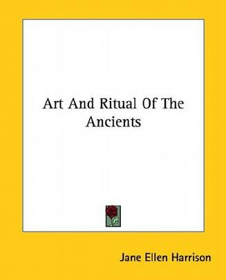 Art and Ritual of the Ancients