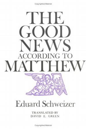 The Good News According to Matthew