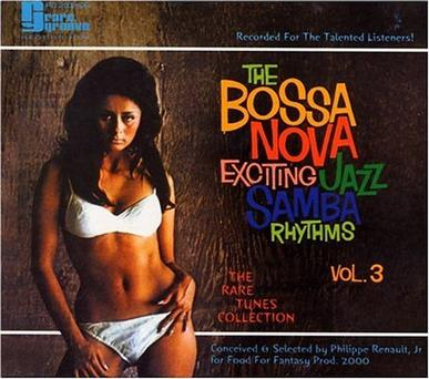The Bossa Nova: Exciting Jazz Samba Rhythms, Vol. 3
