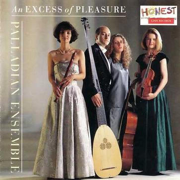An Excess of Pleasure, Palladian Ensemble