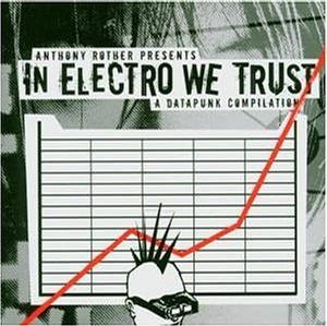 In Electro We Trust: A Datapunk Compilation