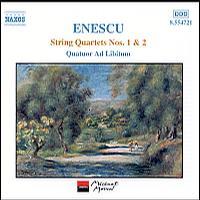 Enescu: String Quartets 1 & 2