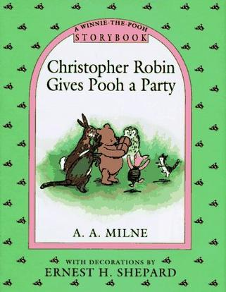 Christopher Robin Gives Pooh a Party Storybook (Pooh Storybook)