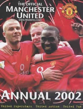 Official Manchester United Annual 2002