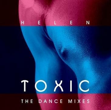 Toxic - The Dance Mixes