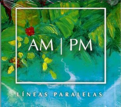 Lineas Paralelas, AM/PM