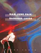 Nam june paik Baroque Laser