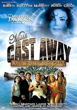 MISS CAST AWAY (AND THE ISLAND GIRLS)