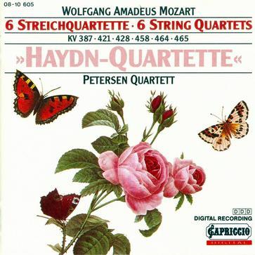 """Mozart: 6 Streichquartette (""""Haydn-Quartette"""") , Petersen Quartett"""