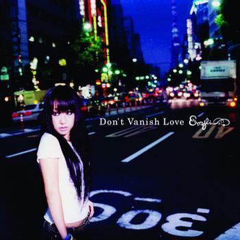 Don't Vanish Love