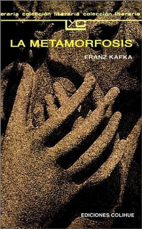 La Metamorfosis / the Metamorphosis (Colecci?on Literaria Lyc (Leer y Crear))