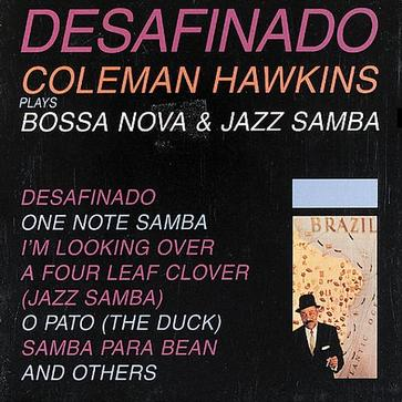 Desafinado: Bossa Nova and Jazz Samba