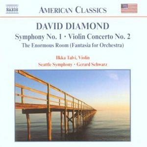 David Diamond: Symphony No. 1; Violin Concerto No. 2