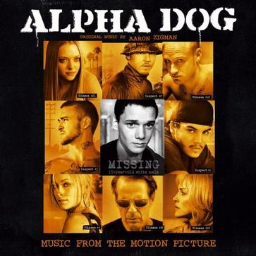 Alpha Dog [SOUNDTRACK]