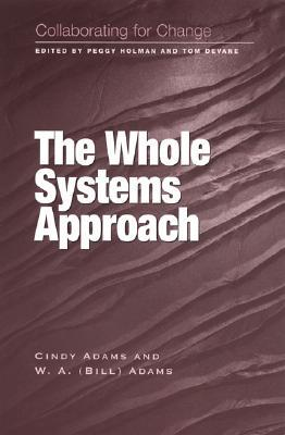 WHOLE SYSTEMS APPROACH