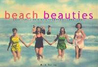 Beach Beauties: Postcards and Photographs, 1890-1940 (精装)