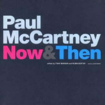 PAUL MCCARTNEY- NOW AND THEN