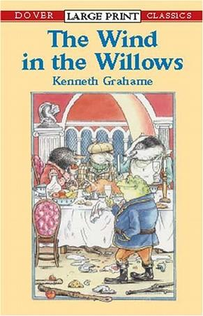 The Wind in the Willows (Dover Large Print Classics)