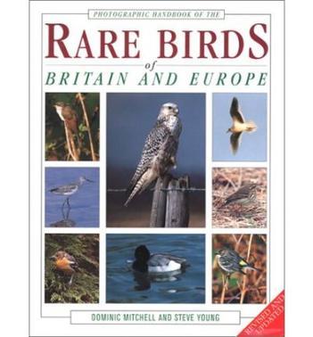 RARE BIRDS OF BRITAIN AND EUROPE