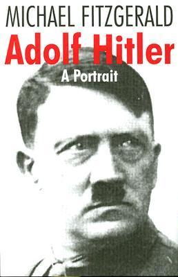 Adolf Hitler-A Portrait