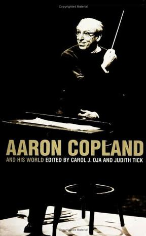 Aaron Copland and His World (The Bard Music Festival)