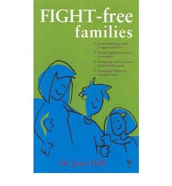 FIGHT-FREE FAMILIES