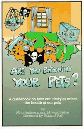Are You Poisoning Your Pets
