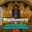 Organ Concertos of the Classical Era