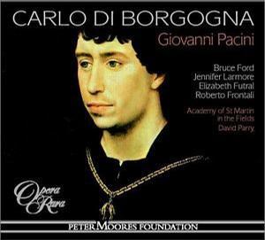 Giovanni Pacini: Carlo di Borgogna
