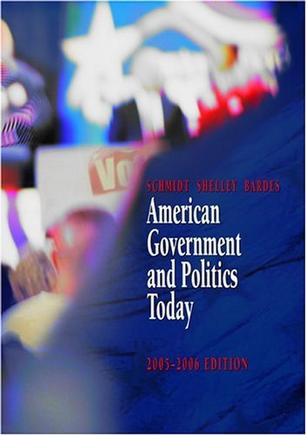 American Government and Politics Today, 2005-2006 (with PoliPrep) (American Government and Politics Today)