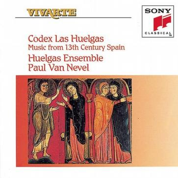 Codex Las Huelgas: Music from 13th Century Spain