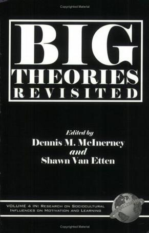 Big Theories Revisited (PB) (Research on Sociocultural Influences on Motivation and Learning)