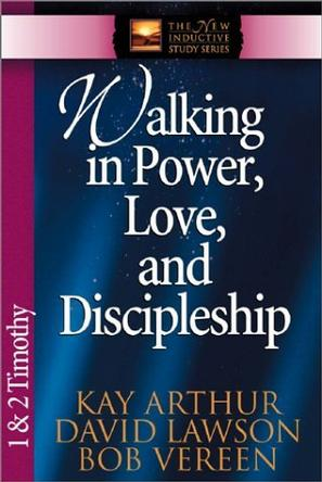 Walking in Power, Love, and Discipline