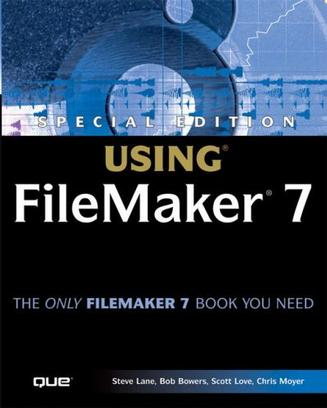 Special Edition Using FileMaker Pro 7