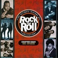 The Ultimate History of Rock & Roll Collection - Chapter Eight - Soul Explosion