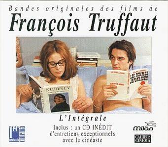 Bandes Originales Des Films De Francois Truffaut (Original Soundtracks From The Films Of Francois Truffaut) (Film Score Anthology)