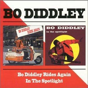 Bo Diddley Rides Again/Bo Diddley in the Spotlight