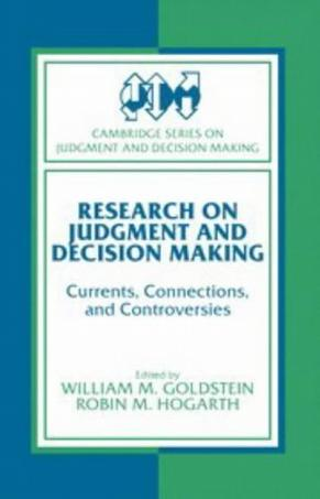 Research on Judgment and Decision Making