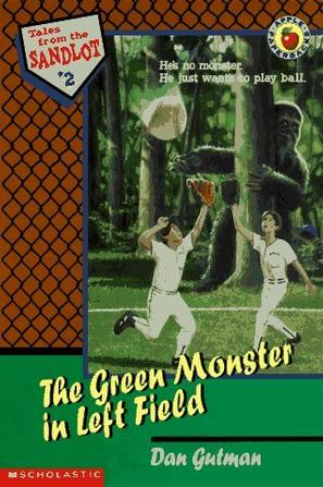 The Green Monster in Left Field (Tales from the Sandlot)