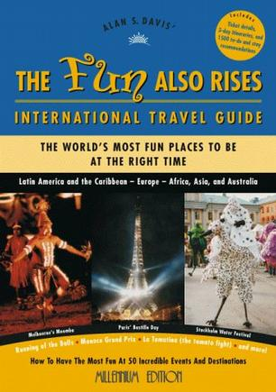 The Fun Also Rises Travel Guide International