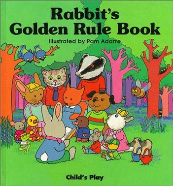 Rabbit's Golden Rule Book (Play Books)