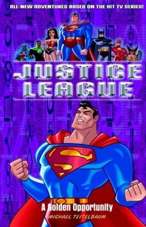 A Golden Opportunity (Justice League,8)